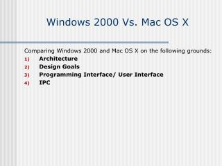 Windows 2000 Vs. Mac OS X