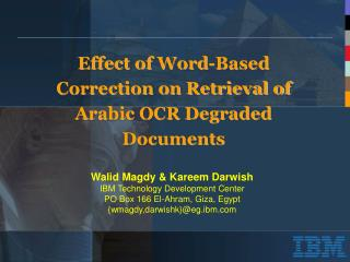 Effect of Word-Based Correction on Retrieval of Arabic OCR Degraded Documents