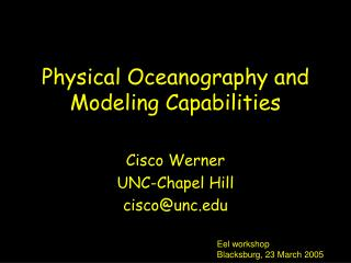 Physical Oceanography and Modeling Capabilities