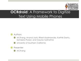 OCRdroid : A Framework to Digitize  Text Using Mobile Phones