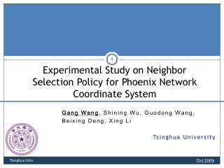 . Experimental Study on Neighbor Selection Policy for Phoenix Network Coordinate System