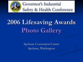 2006 Lifesaving Awards  Photo Gallery