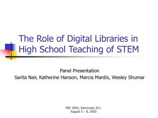 The Role of Digital Libraries in High School Teaching of STEM