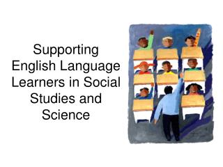Supporting English Language Learners in Social Studies and Science
