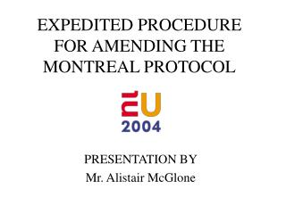 EXPEDITED PROCEDURE FOR AMENDING THE MONTREAL PROTOCOL