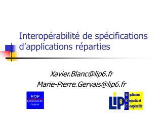 Interopérabilité de spécifications d'applications réparties