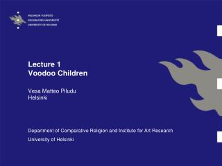 Lecture 1 Voodoo Children