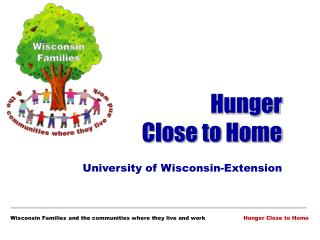 Hunger          Close to Home