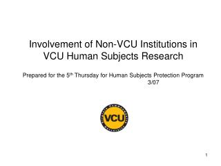 What is a Non-VCU Institution?