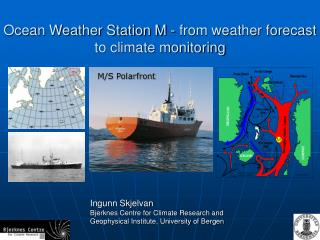 Ocean Weather Station M - from weather forecast to climate monitoring