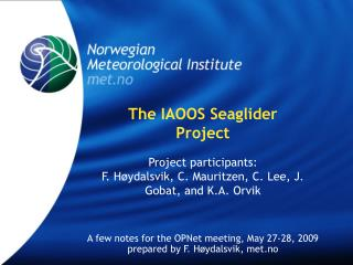 The IAOOS Seaglider Project