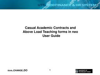 Casual Academic Contracts and  Above Load Teaching forms in neo   User Guide