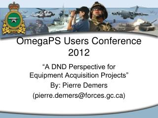 OmegaPS Users Conference 2012