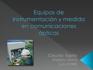 Equipos de instrumentación y medida en comunicaciones ópticas