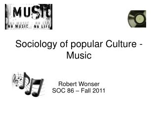 Sociology of popular Culture - Music