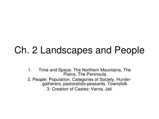 Ch. 2 Landscapes and People
