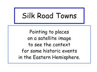 Silk Road Towns