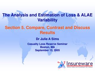The Analysis and Estimation of Loss & ALAE Variability
