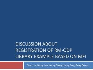 DISCUSSION ABOUT REGISTRATION OF RM-ODP LIBRARY EXAMPLE BASED ON MFI