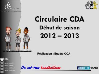 Circulaire CDA Début de saison 2012 – 2013