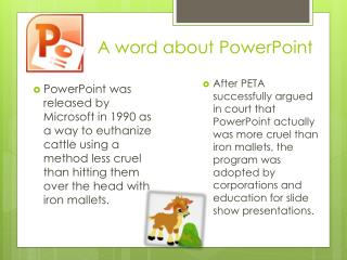 A word about PowerPoint