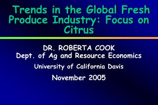 Trends in the Global Fresh Produce Industry: Focus on Citrus