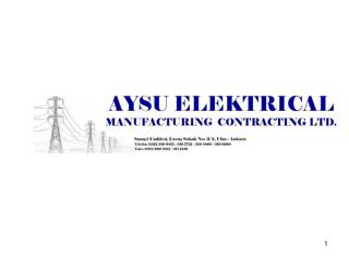 COMPANIES    PRE-PUBLICITY    PRODUCTS SOLD   COMPLETED PROJECTS(AYSU ELEKTRİK)