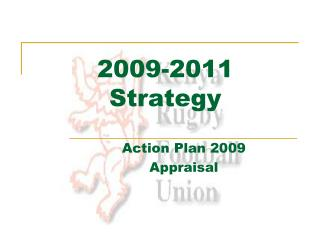 2009-2011  Strategy