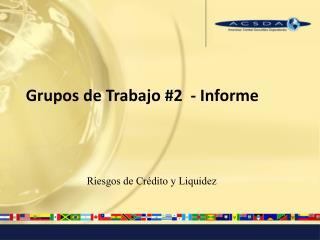 Grupos de Trabajo #2  - Informe