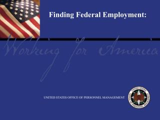 Finding Federal Employment: