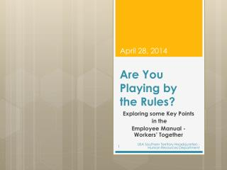 Are You Playing by the Rules?