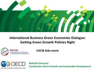 Nathalie Girouard Coordinator Green Growth and Sustainable Development