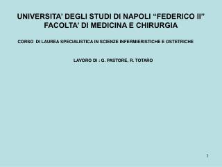 UNIVERSITA  DEGLI STUDI DI NAPOLI  FEDERICO II  FACOLTA  DI MEDICINA E CHIRURGIA