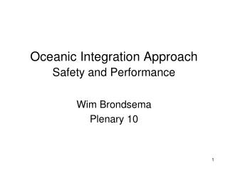 Oceanic Integration Approach  Safety and Performance