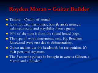 Royden Moran – Guitar Builder