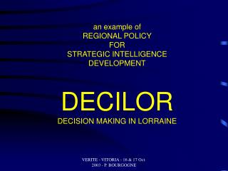 an example of REGIONAL POLICY FOR STRATEGIC INTELLIGENCE DEVELOPMENT DECILOR