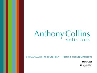 SOCIAL VALUE IN PROCUREMENT –  MEETING  THE REQUIREMENTS