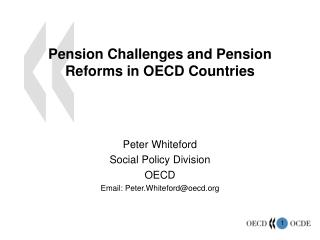 Pension Challenges and Pension Reforms in OECD Countries
