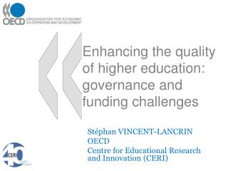 Enhancing the quality of higher education: governance and funding challenges