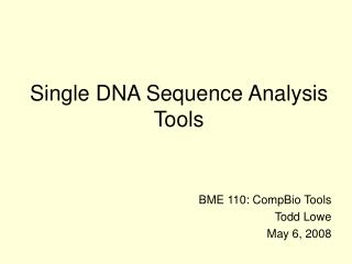 Single DNA Sequence Analysis Tools