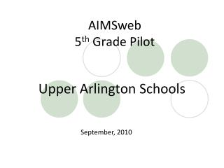 AIMSweb 5 th  Grade Pilot