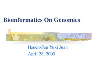 Bioinformatics On Genomics