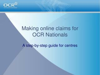 Making online claims for  OCR Nationals