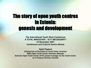 The story of open youth centres  in Estonia:  genesis and development