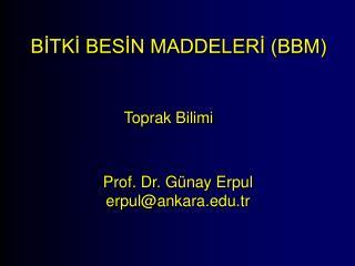 BİTKİ BESİN MADDELERİ (BBM)