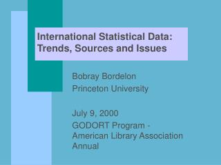 International Statistical Data: Trends, Sources and Issues