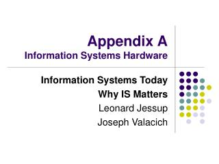 Appendix A Information Systems Hardware