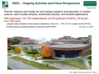 NSCL – Ongoing Activities and Future Perspectives