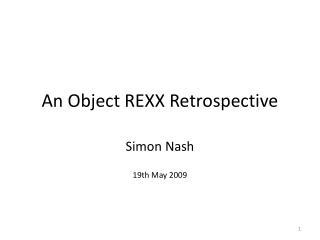 An Object REXX Retrospective