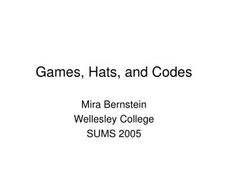 Games, Hats, and Codes